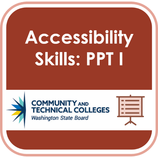 Accessibilty Badge: PPT 1